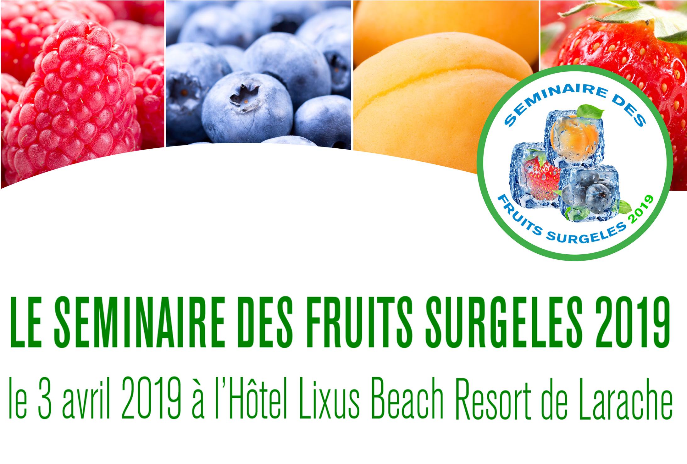 INVITATION: SÉMINAIRE DES FRUITS SURGELÉS 2019