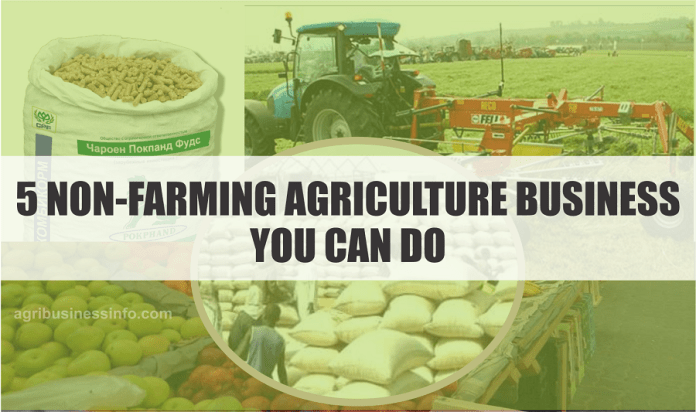 5 non farming agriculture Business