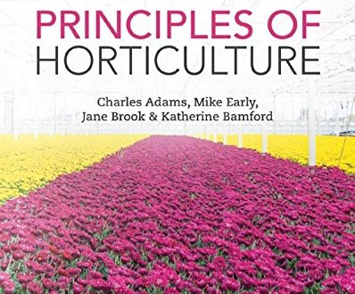 Principles of Horticulture and Production Technology of fruit Crops