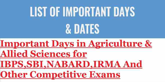 Important Days in Agriculture & Allied Sciences