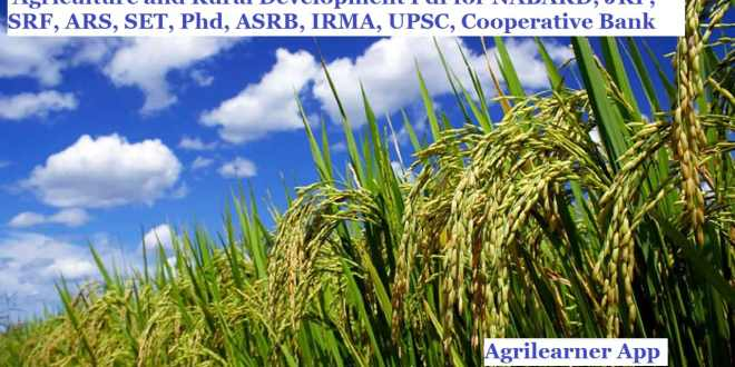 Agriculture and Rural Development Pdf for NABARD, JRF, SRF, ARS, SET, Phd, ASRB, IRMA, UPSC, Cooperative Bank