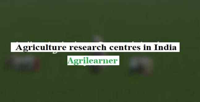 Agriculture research centres in India