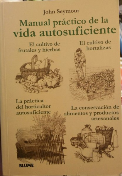 Manual practico de la vida autosuficiente