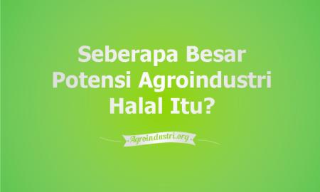 produk agroindustri halal