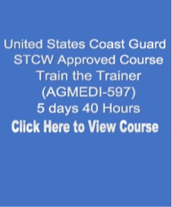 USCG NMC STCW Approved Train the Trainer 5 Day 40 Hours Click on Picture to View Description of Course and Pay