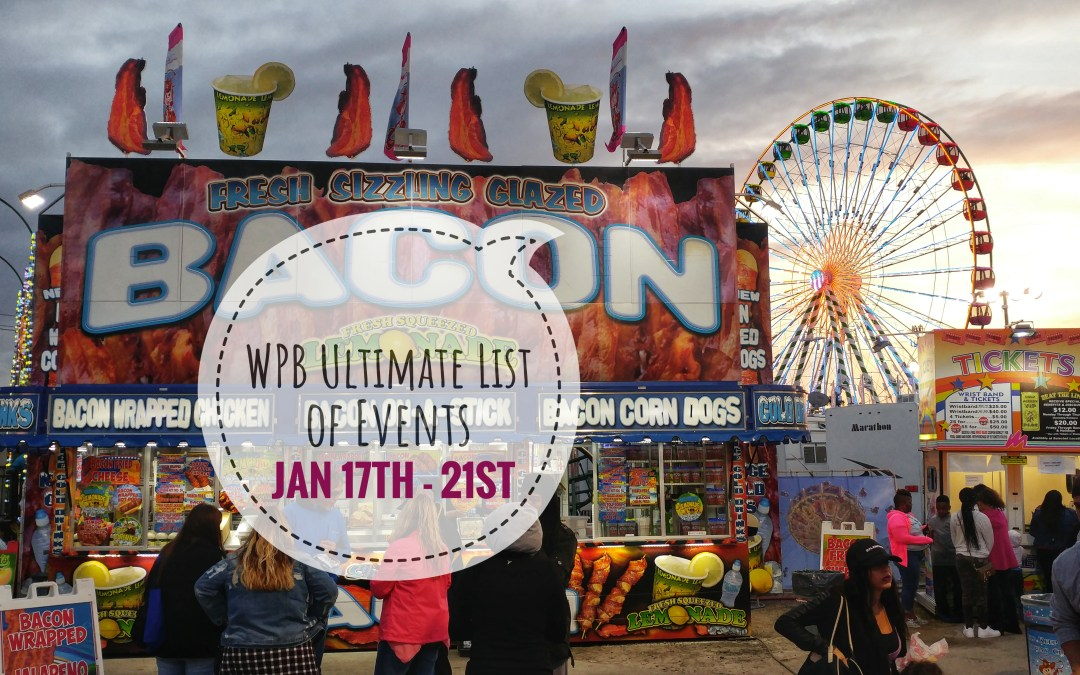 Ultimate List of WPB Events – Jan 17th to Jan 21st