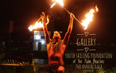 Gallery – Youth Sailing Foundation of the Palm Beaches 2nd Annual Gala