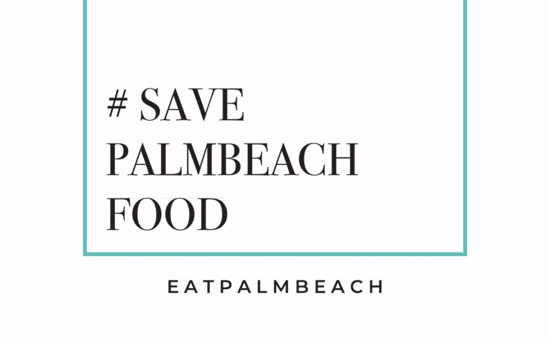Save Palm Beach Food raises over $10,000 #SavePBFood