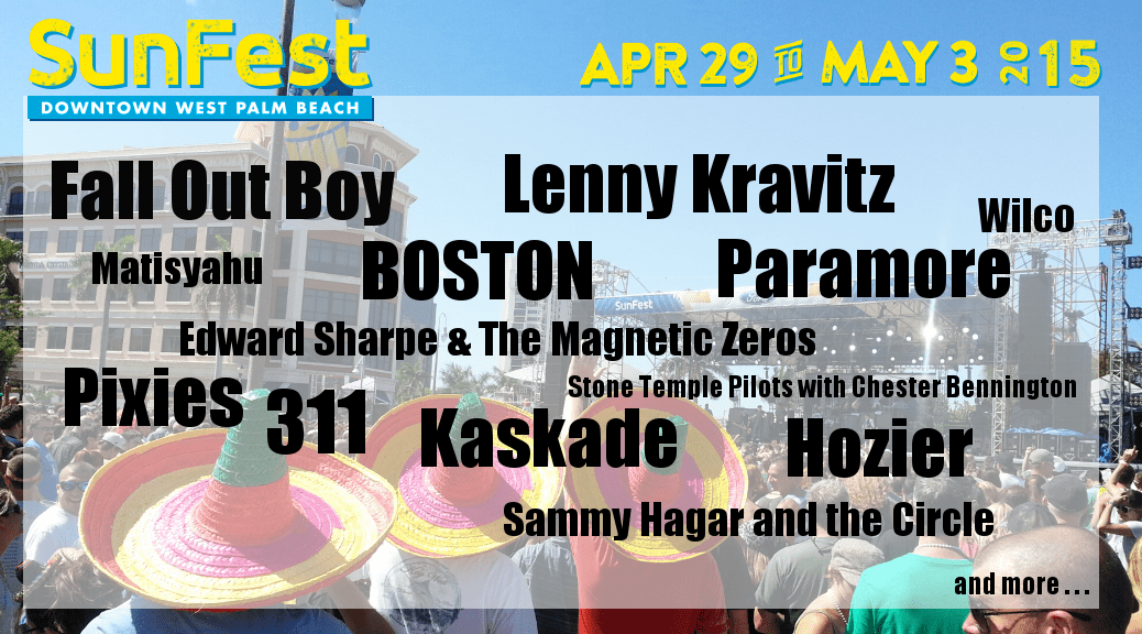 Here it is! Sunfest's 2015 lineup!!!