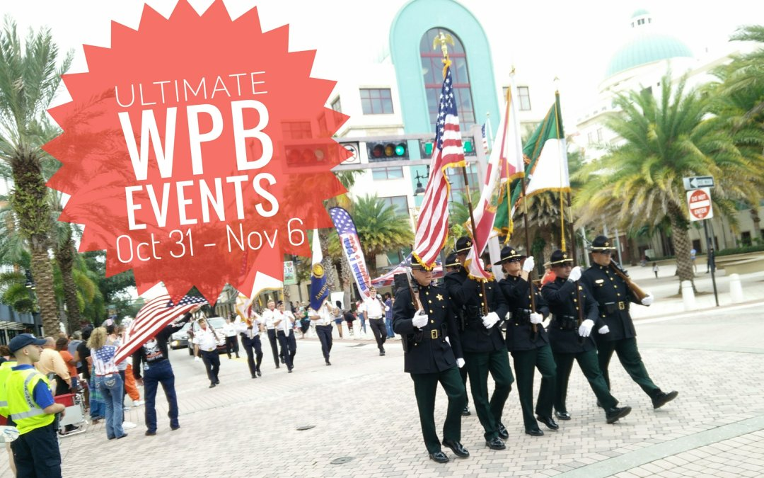 Ultimate List of WPB Events – Oct 31st to Nov 6th