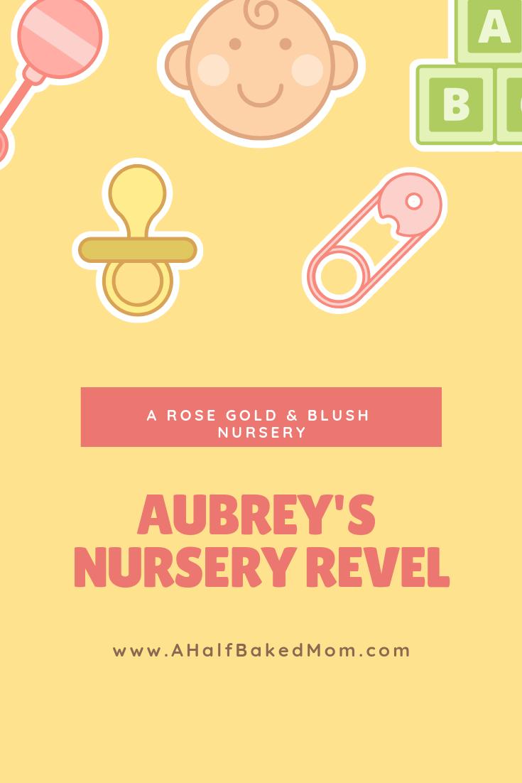 Aubrey\'s Nursery Reveal