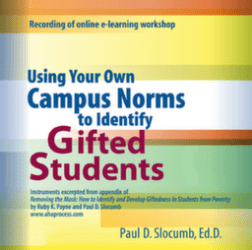 Using Your Own Campus Norms to Identify Giftedness in Poverty