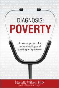 Diagnosis: Poverty: A new approach for understanding and treating an epidemic - Book