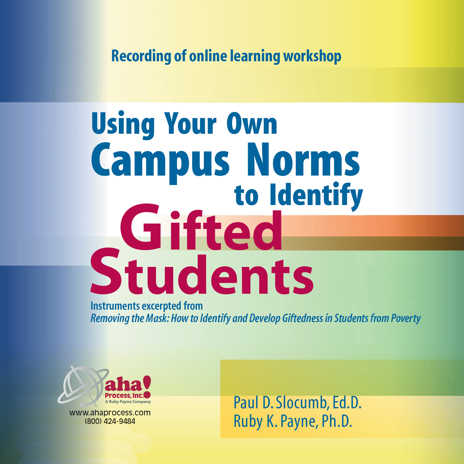 Using Your Own Campus Norms to Identify Gifted Students - USB