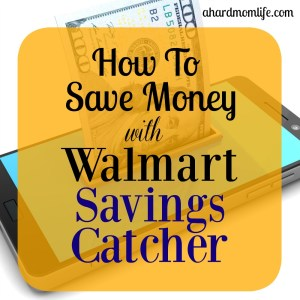How To Save Money With Walmart Savings Catcher