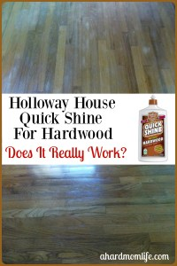 Holloway House Quick Shine For Hardwood | Does It Really Work?