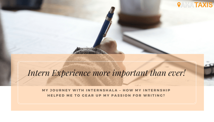My Journey with Internshala – How my Internship helped me to gear up my passion for writing?