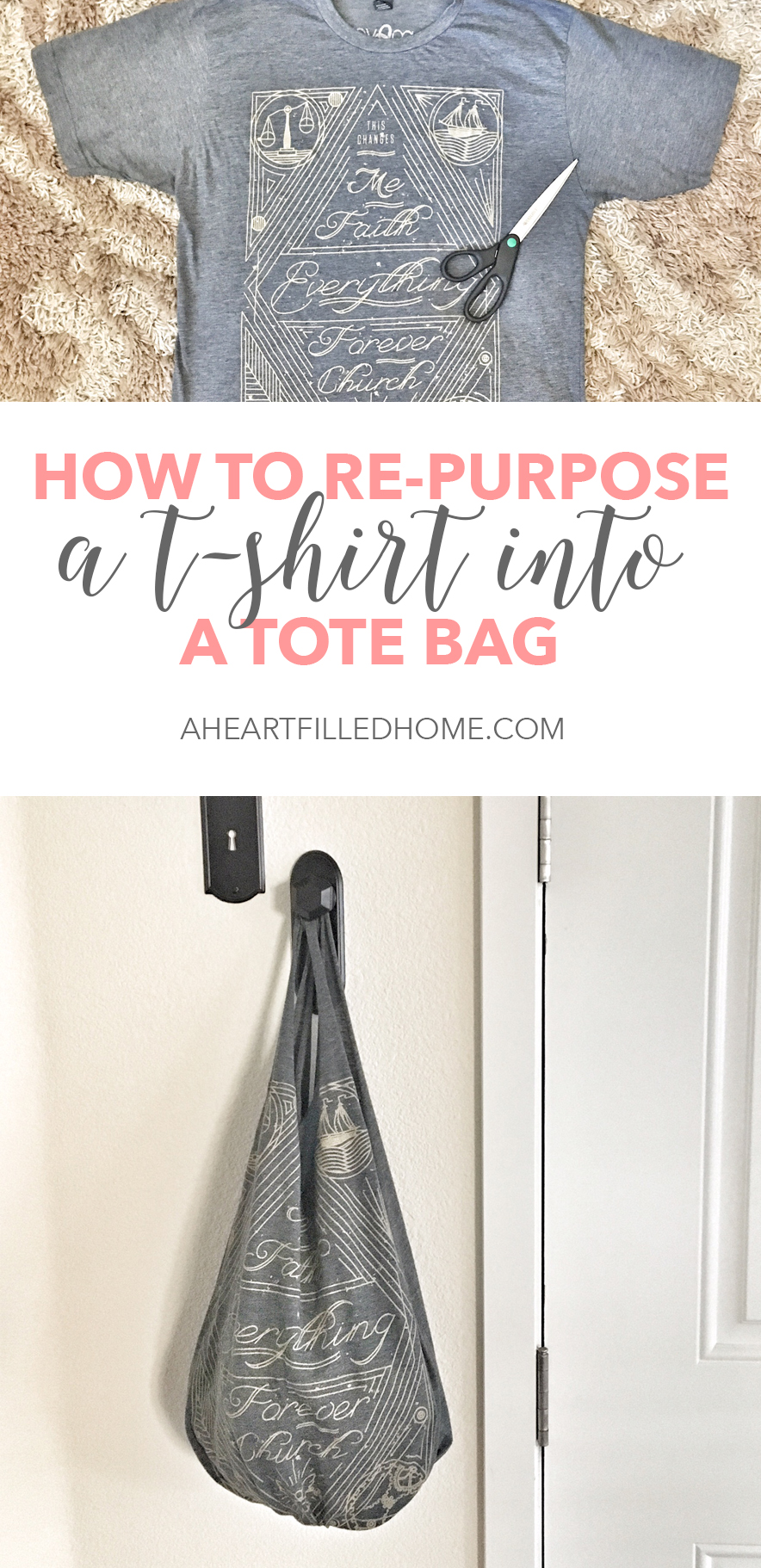 How to tun a t-shirt into a tote bag! Visit aheartfilledhome.com for the tutorial!