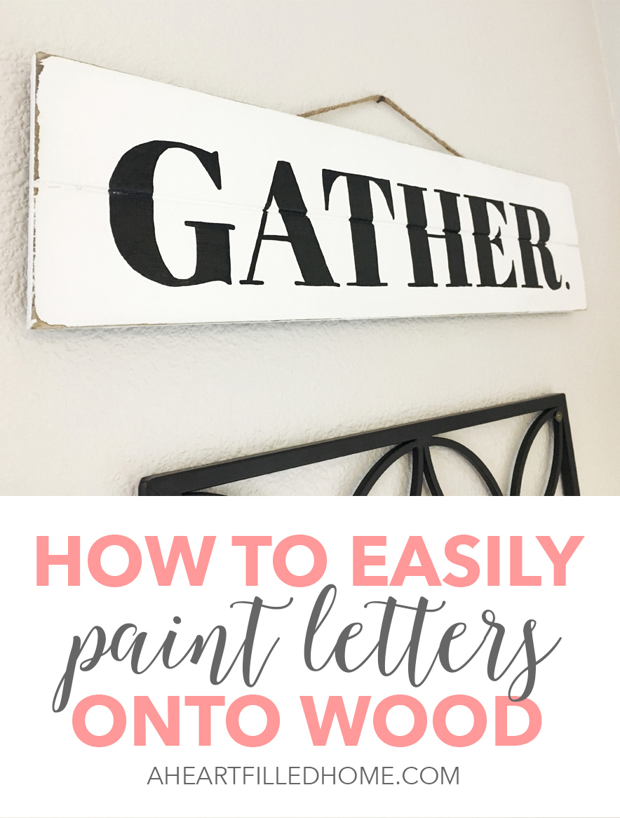 A Tutorial for how to paint letters onto wood. Make your own customized signs and more! Visit aheartfilledhome.com for the instructions!