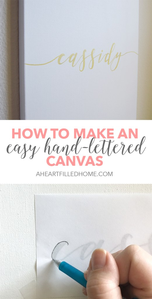 This DIY hand-lettered canvas is so easy to make! You can get the hand-lettered look with this short-cut. Visit aheartfilledhome.com for the tutorial!