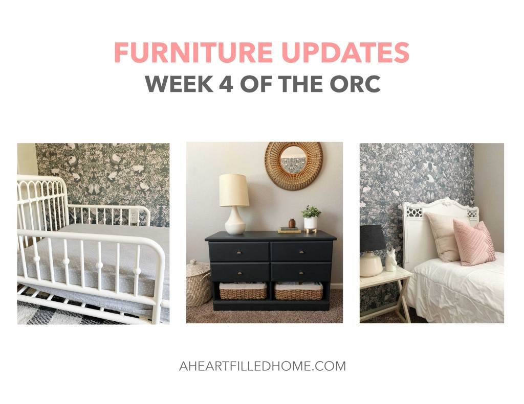 Furniture updates - week 4 of the ORC - A Heart Filled Home