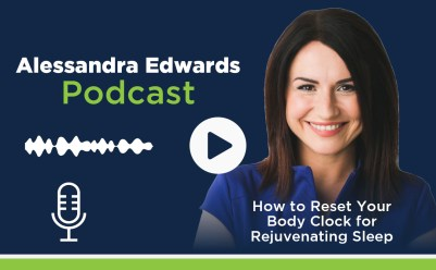 #11 @Alessandra Edwards: How to reset your body clock for rejuvenating sleep