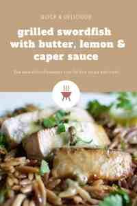 grilled swordfish with butter, lemon & caper sauce