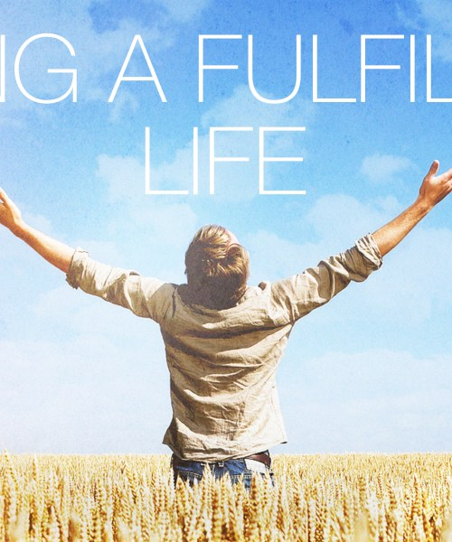 live life fulfilled