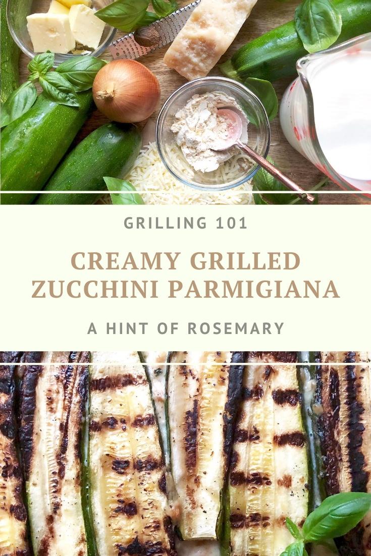 creamy grilled zucchini parmigiana