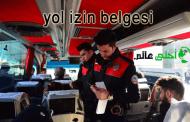 اذن السفر في تركيا للسوريينYol izin belgesi اهميته والعقوبات المفروضة