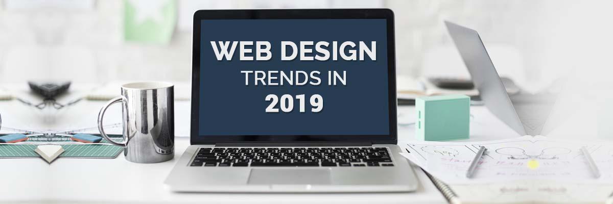 Web design trends 2019-ahomtech