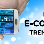 Latest E-commerce trends of 2019-ahomtech.com