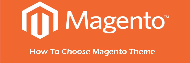 how to choose magento theme-ahomtech.com