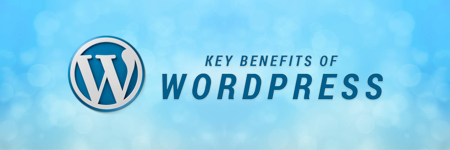 key benefits of WordPress-ahomtech.com