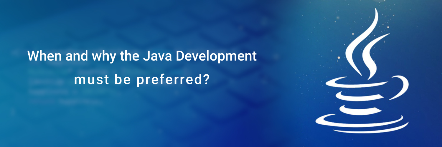 when and why the java development must be preferred-ahomtech.com