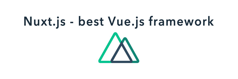 nuxt.js-best vue,js framework-ahomtech.com