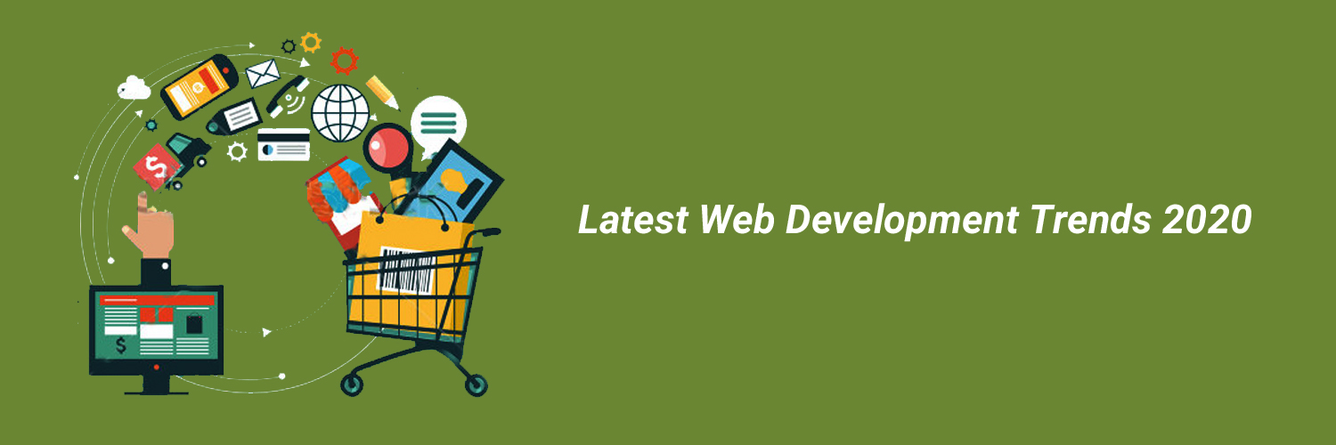 latest web development trends 2020-ahomtech.com
