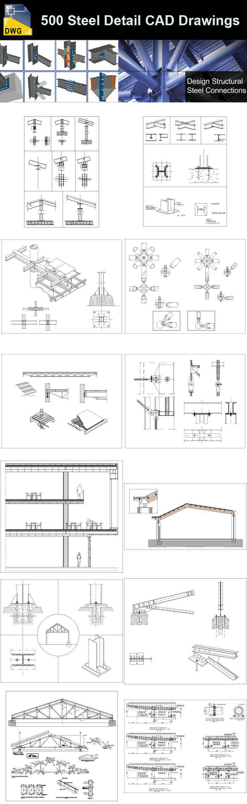 Over 500  various type of Steel Structure Details CAD Drawings. Over 500  various type of Steel Structure Details CAD Drawings