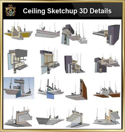 【Best 70 Types Ceiling Sketchup 3D Detail Models】