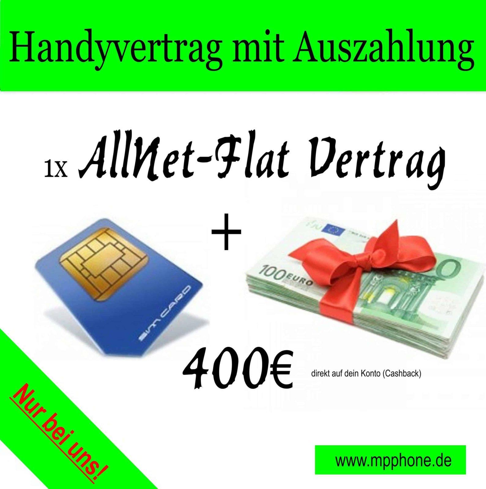 Handyvertrag mit 400€ Auszahlung