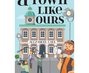 New Release: A Town Like Ours by Alexander Cade – satire