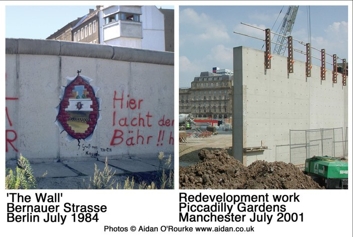 Berlin Wall and Mancheste Piccadilly Wall