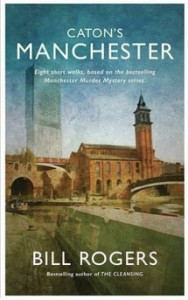 Bill Rogers - Caton's Manchester book cover