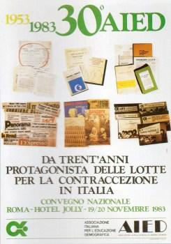 1953-1983 : 30° AIED. Da trent'anni protagonista delle lotte per la contraccezione in Italia. Roma 19-20 novembre 1983.