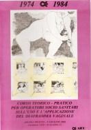 Corso teorico pratico per operatori socio sanitari sull'uso e applicazione del diaframma vaginale. Ascoli Piceno, 9 giugno 1984