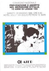 Prevenzione ed aborto nel meridione d'Italia. !0 anni di legge 194. Bari, 28 maggio 1988.
