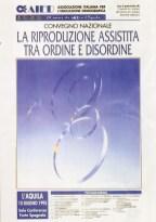 La riproduzione assistita tra ordine e disordine. L'Aquila, 10 giugno 1995.