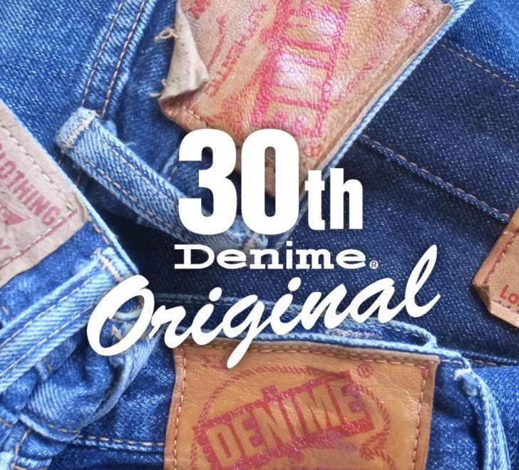 DENIME 30th ドゥニーム30周年