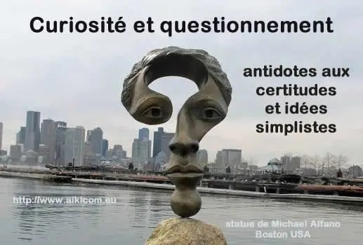 questionnement, antidote aux certitudes