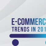 Top E-Commerce Trends In 2018